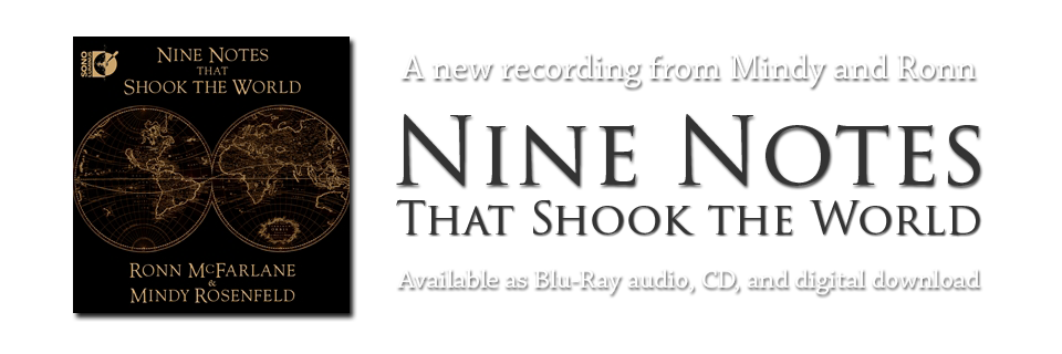 Nine Notes that shook the World - A New CD From Mindy Rosenfeld and Ronn McFarlane